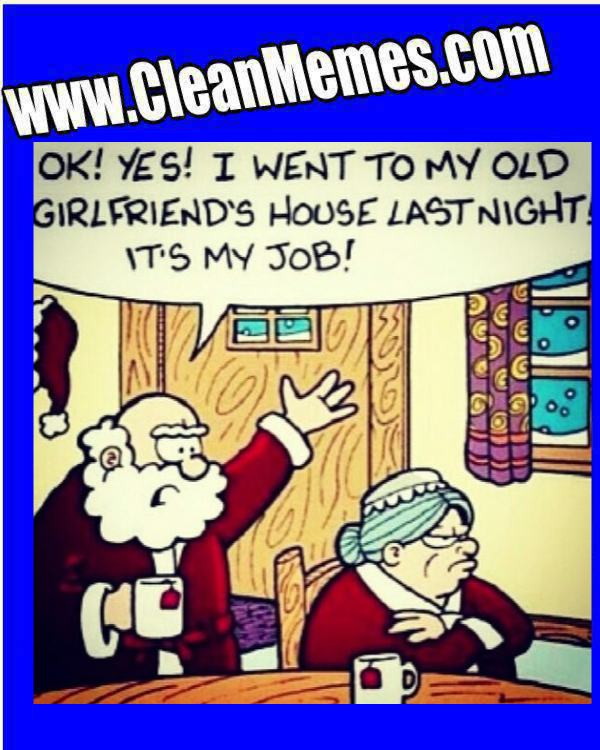 Author CleanmemesPosted On January 8, 2014 Format ImageCategories Christmas  Memes, Clean Funny Images, Clean MemesTags Christmas Memes, Clean Funny  Images, ...