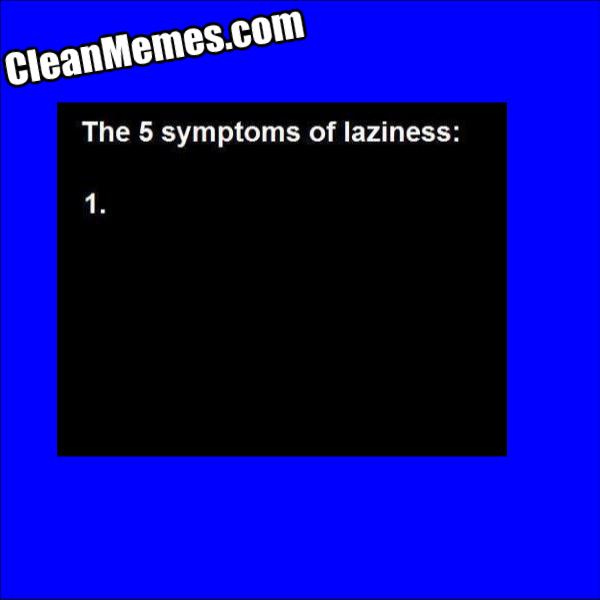 FiveSymptomsOfLaziness