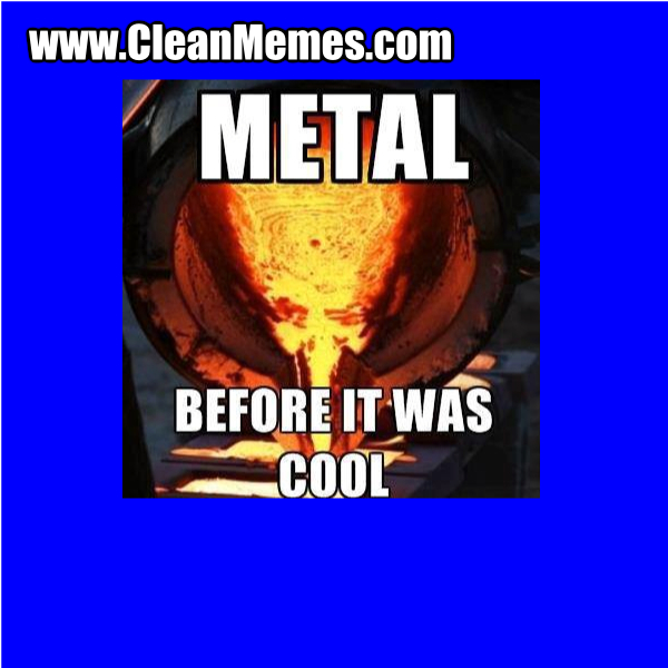 MetalBeforeItWasCool