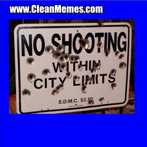 NoShootingWithinCityLimits