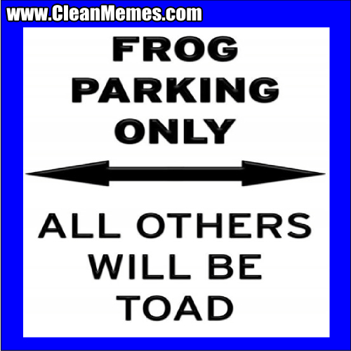 FrogParkingOnly