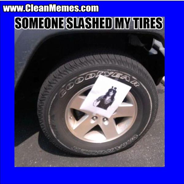 SomeoneSlashedMyTires