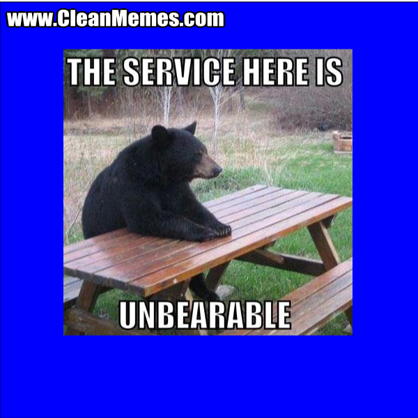UnbearableService