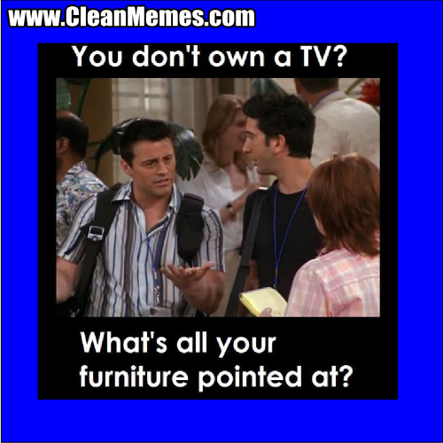 WhatsAllYourFurniturePointedAt