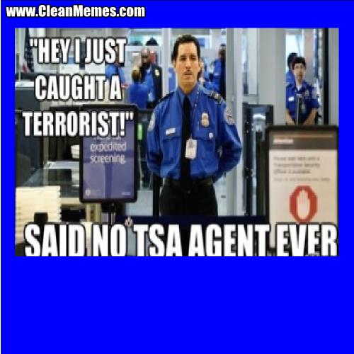 HeyIJustCaughtATerrorist