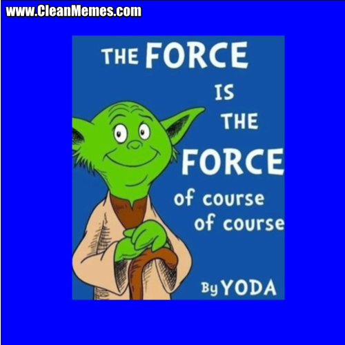 TheForceIsTheForceOfCourse