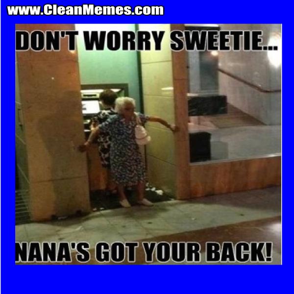 NanasGotYourBack