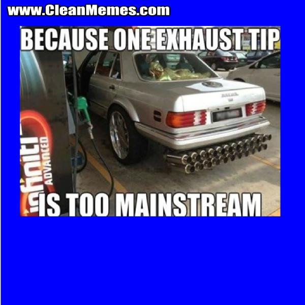 OneExhaustTipIsTooMainstream