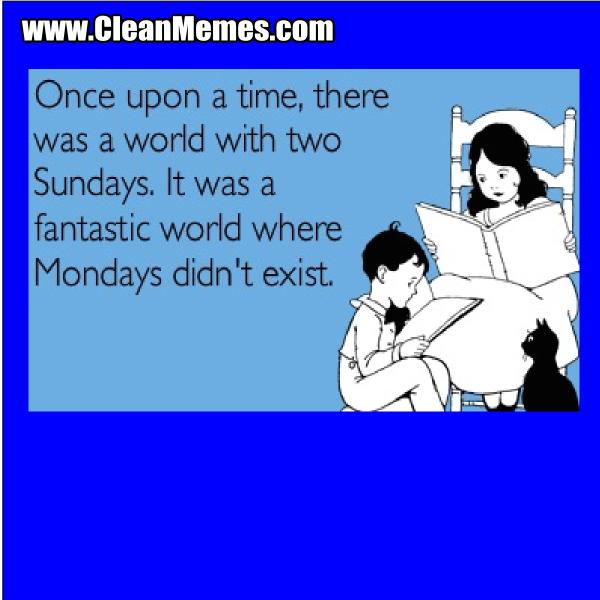 MondayDidntExist