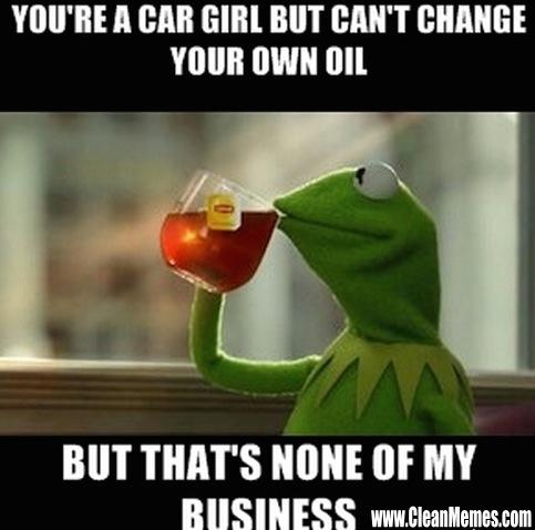 99cargirl1 car girl clean memes