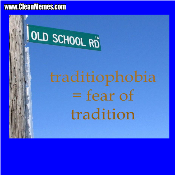 46FearOfTradition