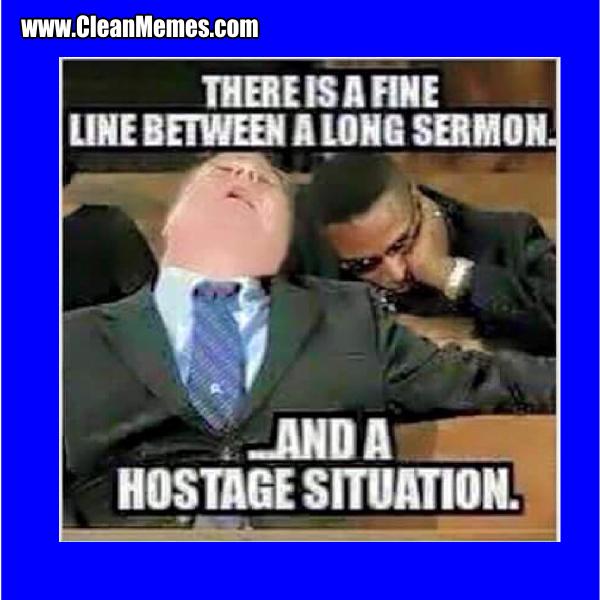 Long Sermon – Clean Memes
