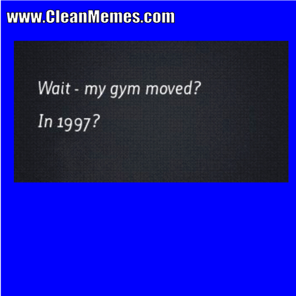 17mygymmoved