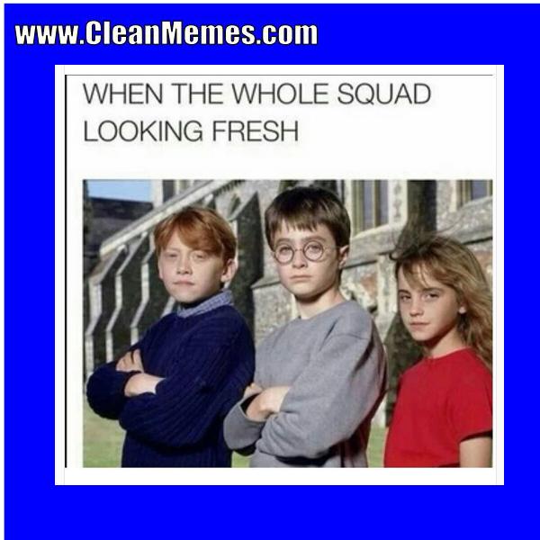 Looking Fresh Clean Memes
